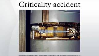 Criticality accident