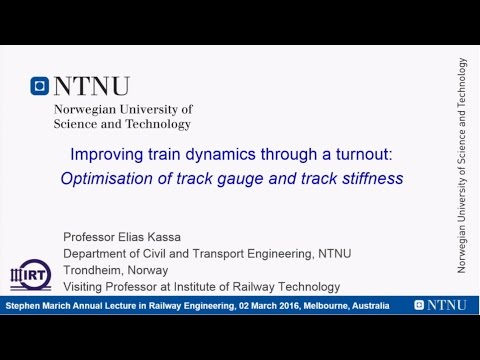 2016 Stephen Marich Annual Lecture in Railway Engineering -