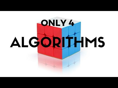 How To Solve A Rubik's Cube Using ONLY 4 ALGORITHMS! | Solve The 3x3x3 Cube!