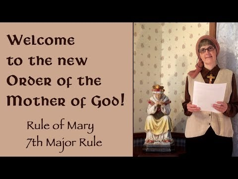 Welcome to the New Order of the Mother of God!
