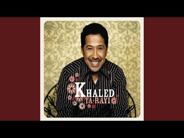 el ghira cheb khaled