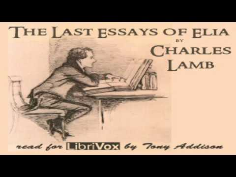 Last Essays Of Elia  Charles Lamb  Essays  Short Works