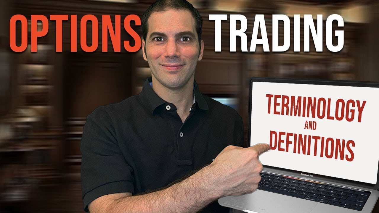 Key Terms & Phrases Used in Options Trading