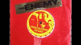The Enemy - I Need An Enemy