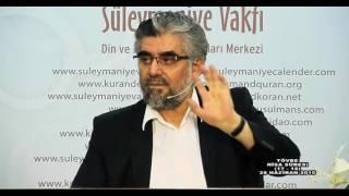 Kuran Sohbetleri Nisa Suresi 17-18.Ayet-Abdülaziz BAYINDIR
