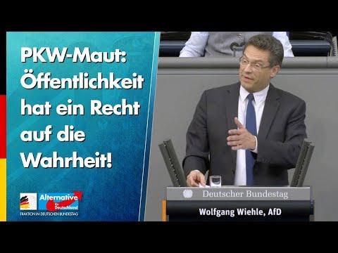PKW-Maut: Öffentlichkeit hat ein Recht auf die Wahrheit! - Wolfgang Wiehle - AfD-Fraktion