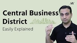 Central Business District (CBD) - Explained with Examples