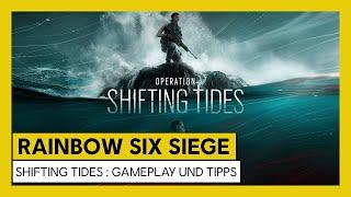 [AUT] Tom Clancy's Rainbow Six Siege – Shifting Tides : Gameplay und Tipps
