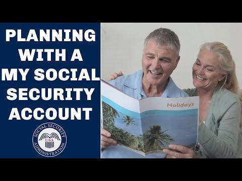 Planning with a my Social Security account