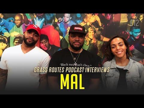 "Mal talks Jay Z, Kareem ""Biggs"" Burke, The Joe Budden Podcast | Grass Routes Podcast #12"