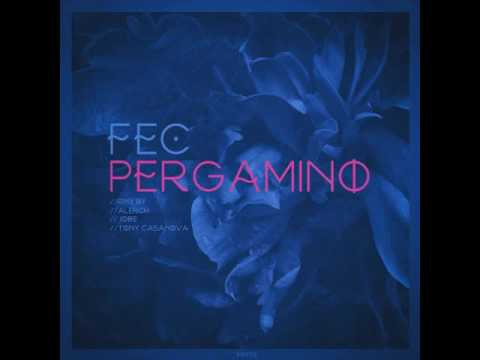 Fec - Pergamino (Original Mix)
