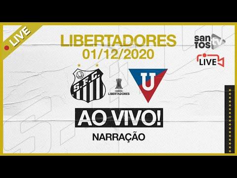 🔴 AO VIVO: SANTOS 0 x 1 LDU | CONMEBOL LIBERTADORES (01/12/20)