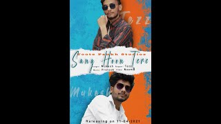 Sang Hoon Tere (Full song) - Mukesh ft. Tezz x Cover 2021 x Toote Pankh Studios