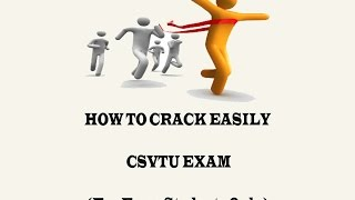 How To Crack Easily CSVTU Exam (For Engg. Students Only) (हिंदी में)