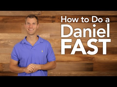 How to Do a Daniel Fast