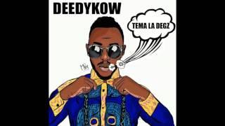 DEEDYKOW - TEMA LA DEGZ ( Audio Officiel )