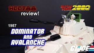 HCC788 - 1987 DOMINATOR & AVALANCHE - Battle Force 2000 - G.I. Joe toy!