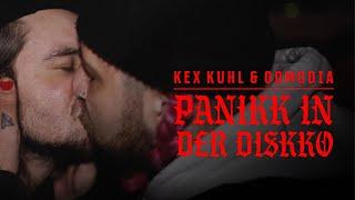 Kex Kuhl & ODMGDIA - PANIKK IN DER DISKKO prod. John (Offizielles Video)