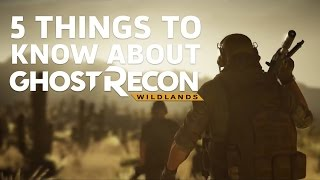 5 Things Confirmed for Ghost Recon: Wildlands