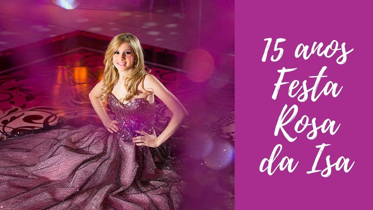 363ff6fcc Festa rosa: Isabelle Sedaca – IF 15 Anos TV - YouTube