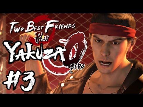 Two Best Friends Play Yakuza 0 (Part 3)