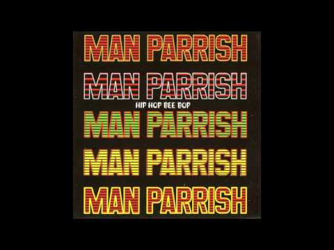 Man Parrish - Hip Hop, Be Bop (Don't Stop) (Remix)