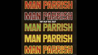 Man Parrish - Hip Hop, Be Bop (Don