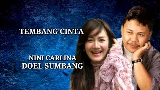 TEMBANG CINTA - Doel sumbang & Nini carlina