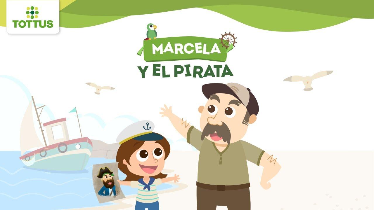 Cuento 17 – Marcela y el Pirata | TOTTUS