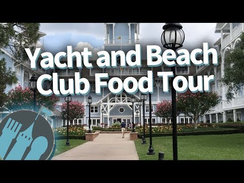 Disney World Food Tour: Yacht and Beach Club Resorts!