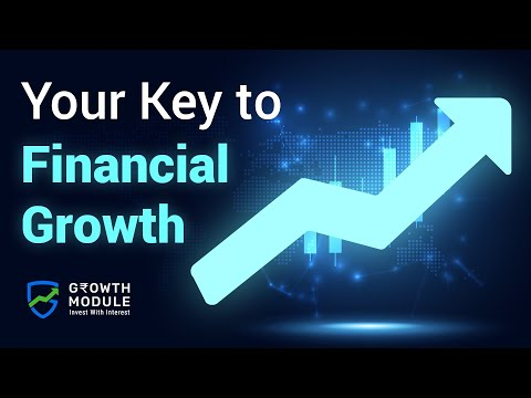 Growth Module - Your key to financial growth
