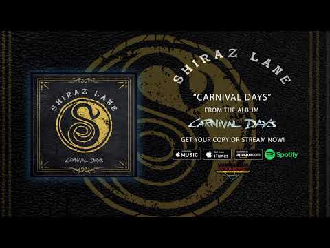"Shiraz Lane - ""Carnival Days"" (Official Audio)"