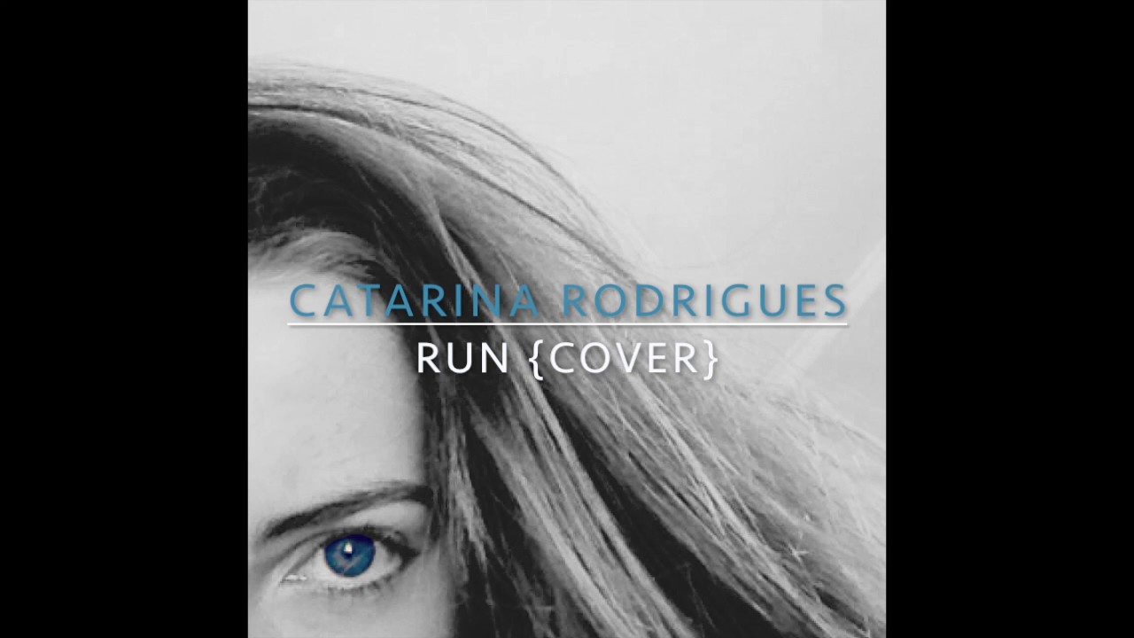 Run - Jasmine Thompson (cover by Catarina Rodrigues) - YouTube