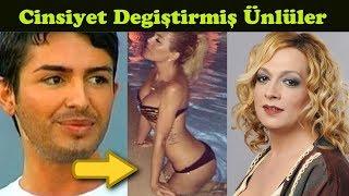 Cinsiyet Değiştirmiş Türk Ünlüler
