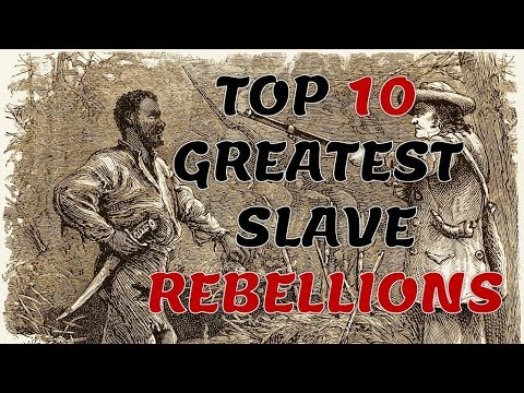 Top 10 Greatest Slave Rebellions