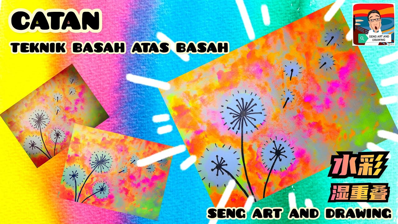 CATAN : TEKNIK BASAH ATAS BASAH 🌟 水彩 :湿重叠 🌟 Wet on Wet watercolor technique