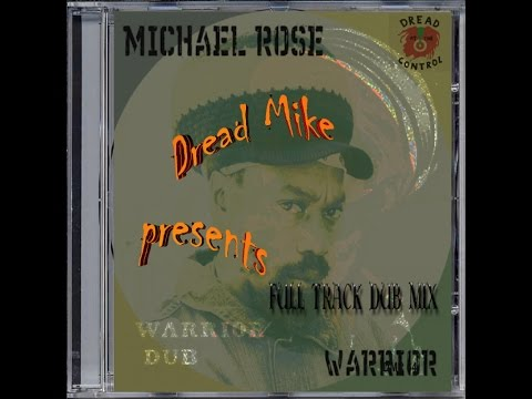 Michael Rose - Warrior (Full Track Dub Mix)