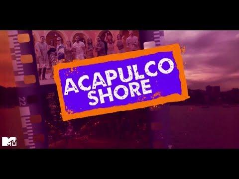MTV Acapulco Shore 6 -  01