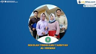 Informasi Singkat Sekolah Tinggi Ilmu Tarbiyah Al-Hikmah - Video Trailer