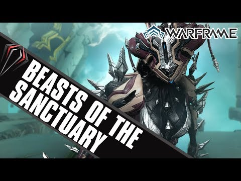 Warframe First Look: BEASTS OF THE SANCTUARY