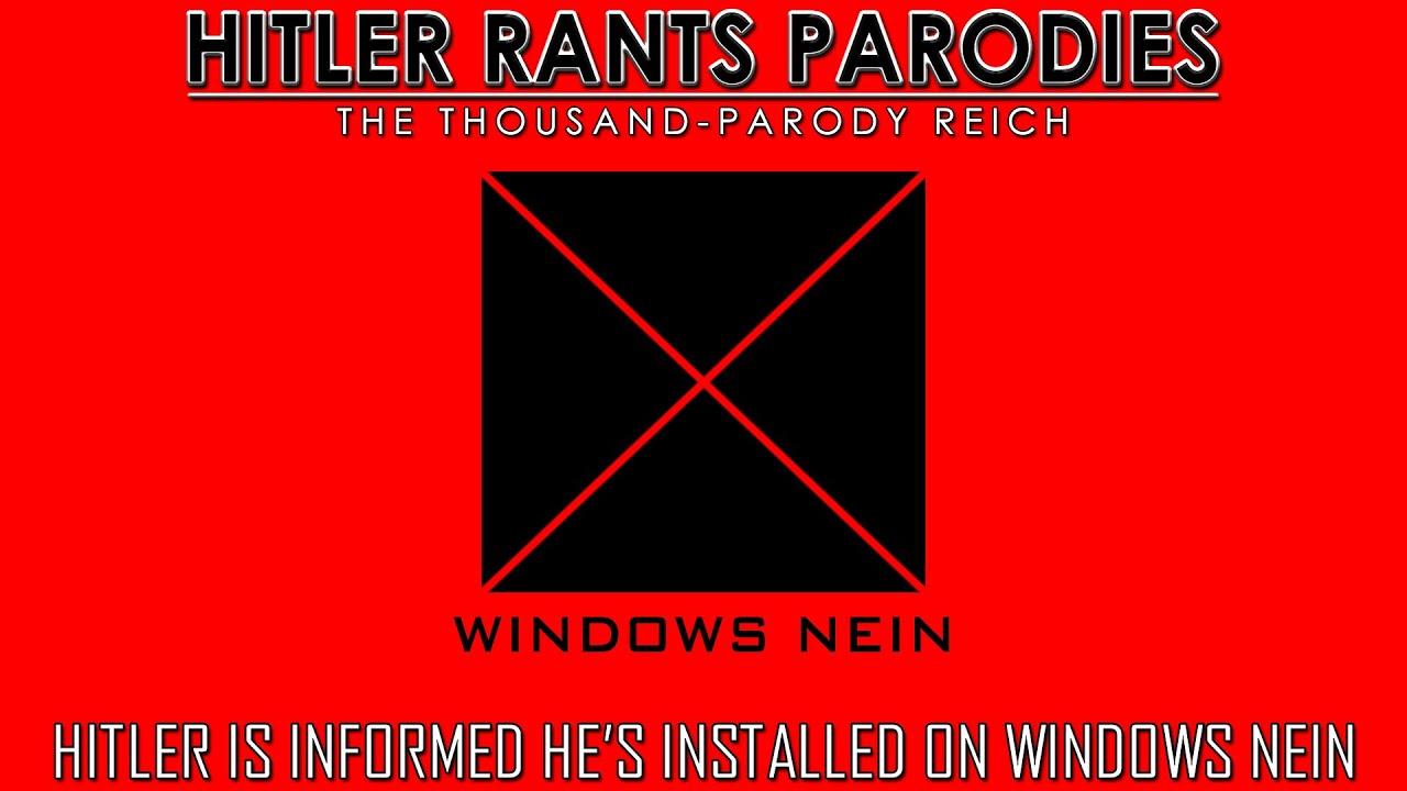 Hitler is informed he's installed on Windows Nein