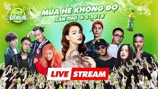 TRỰC TIẾP: Livestreaming Mùa Hè Không Độ 2018 - Show Cần Thơ (5/5/2018)
