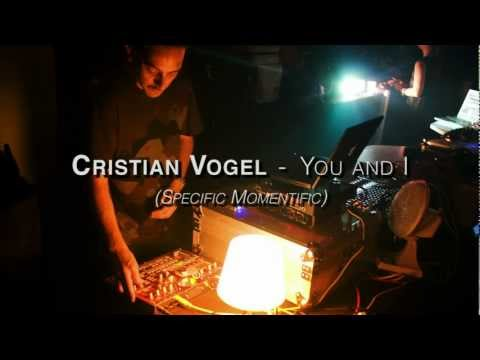 Cristian Vogel - You and I