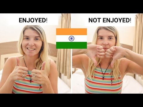 5 Things I HAVE Enjoyed & HAVE NOT Enjoyed About India After 4 Months of Travel!