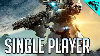 Titanfall 2 Single Player Gameplay Playthrough (Part 1 of 2)