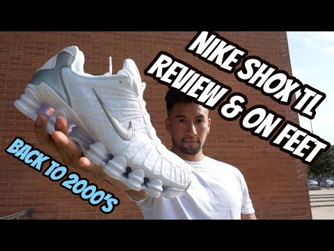 ¡VOLVEMOS A LOS 2000! NIKE SHOX TL REVIEW & ON FEET