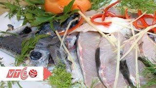 Bí quyết chế biến cá tầm | VTC