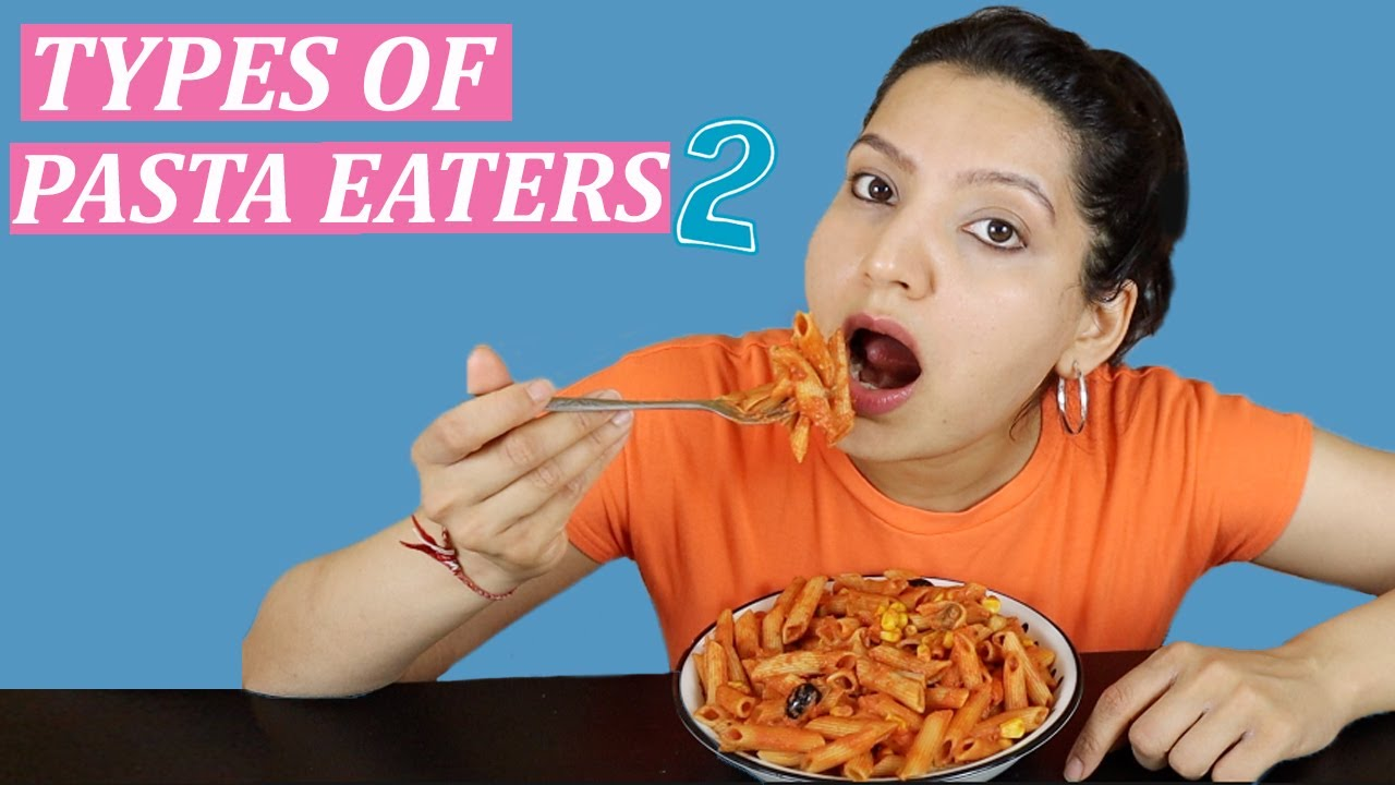 TYPES OF PASTA EATERS 2 | Laughing Ananas