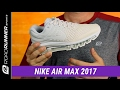 Nike Air Max 2017 | Women's Fit Expert Review