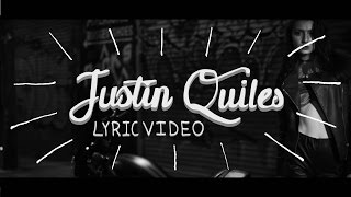 "Justin Quiles ""Me Curare"" Lyric video"